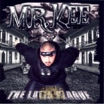 Mr. Kee - The Latin Plague