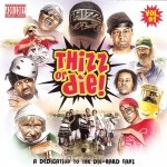 Thizz Or Die! - Vol. 1
