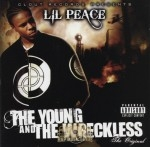 Lil Peace - The Young And The Wreckless