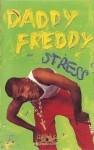 Daddy Freddy - Stress
