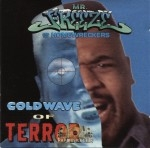 Mr. Freeze And The Homewreckers - Cold Wave Of Terror