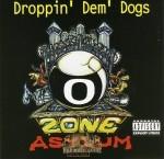 Ozone Asylum - Droppin' Dem' Dogs