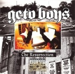 Geto Boys - The Resurrection