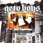 Geto Boys - The Resurrection