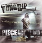 Yung Rip - Piece Of My Mind