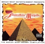 Somethin' Majah - The Mekah West Megah Compilation