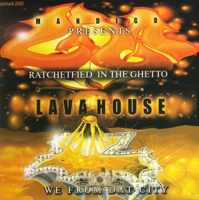 Lava House - Ratchetfied In The Ghetto