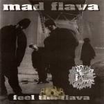 Mad Flava - Feel Tha Flava