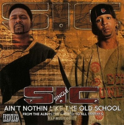 S-I-C - Ain't Nothin Like The Old School