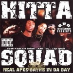 Hitta Squad - Real Apes Bathe In Da Bay