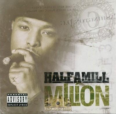 Half-A-Mill - Mllion