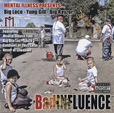 Big Loco, Yung Gill, Big Rayzor - Bad Influence