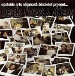 Eastside Arts Alliance & Blackdot - Beats, Flows & Videos Vol. 1