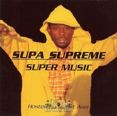 Supa Supreme - Super Music