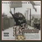 Underworld 805 Records Presents - La Revolucion