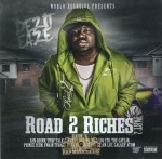 Dezit Eaze - Road 2 Riches Part 2