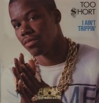 Too Short - I Ain't Trippin'