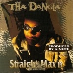 Tha Dangla - Straight Max'n
