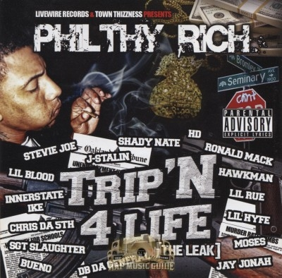 Philthy Rich - Trip'n 4 Life: The Leak