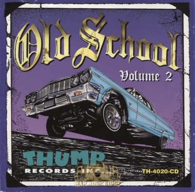 Thump Records Inc. - Old School: Volume 2