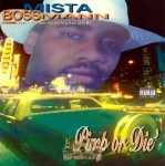 Mista Boss Mann - Pimp Or Die