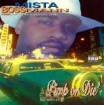 Mista Boss Mann - Pimp Or Die