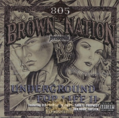 Brown 805 Nation - Underground For Life 2