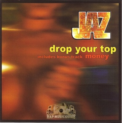 Jaz - Drop Your Top