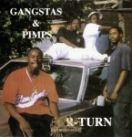 Gangstas & Pimps - R-Turn