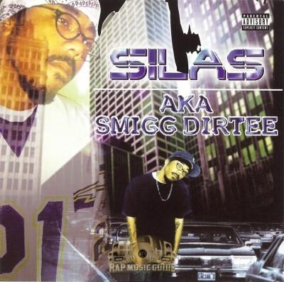 Silas - A.K.A. Smigg Dirtee
