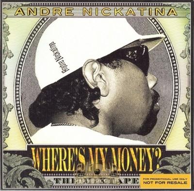 Andre Nickatina - Where's My Money? The Mixtape