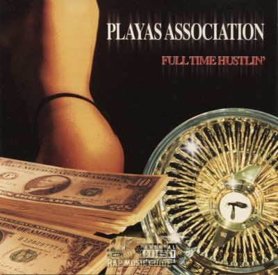 Playas Association - Full Time Hustlin'