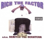 Rich The Factor - Scritch The Scratcha
