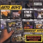 Geto Boys - Greatest Hits