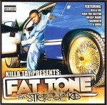 Fat Tone - Tha Stick Up Kid