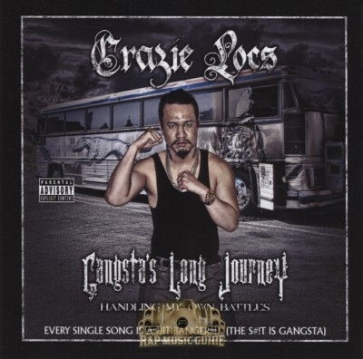 Crazie Locs - Gangsta's Long Journey