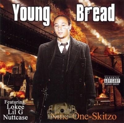 Young Bread - Nine-One-Skitzo