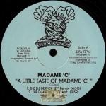 Madame C - A Little Taste Of Madame 'C'