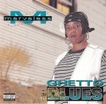 Marvaless - Ghetto Blues