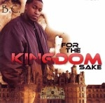 B.C. - For The Kingdom Sake