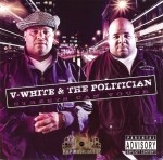 V-White & The Politician - Streets Can Vouch