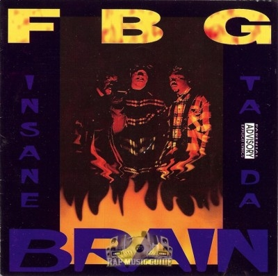 FBG - Insane Ta Da Brain