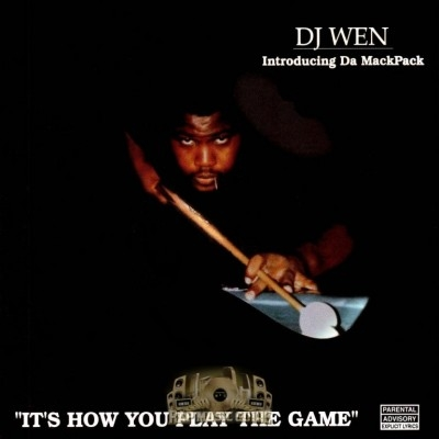 DJ Wen - Its How You Play The Game