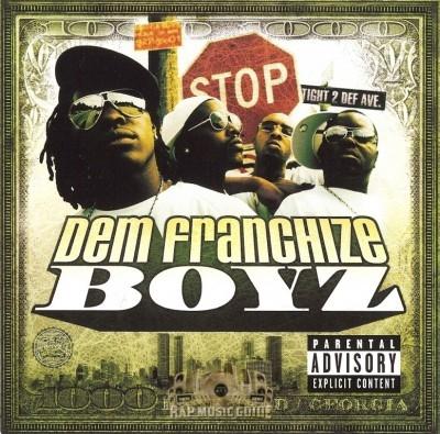 Dem Franchize Boyz - Dem Franchize Boyz