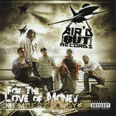 Air'd Out Records - For The Love Of Money: Members Only