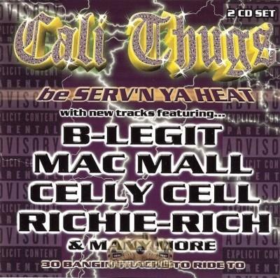 Cali Thugs - Serv'n Ya Heat