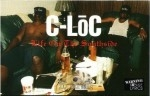C-Loc - Life On The Southside