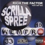 Rich The Factor - Scrilla Spree