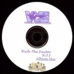 Rich The Factor - Bucks Over Fame Album Mix