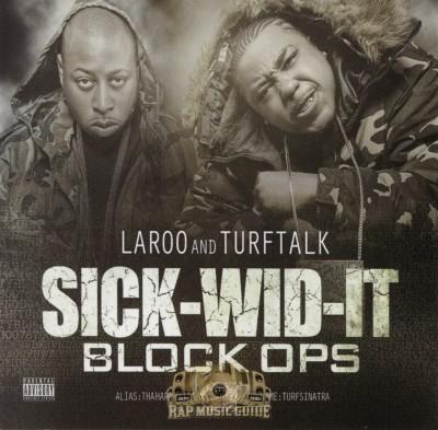 Laroo And Turf Talk - Sick-Wid-It Block Ops